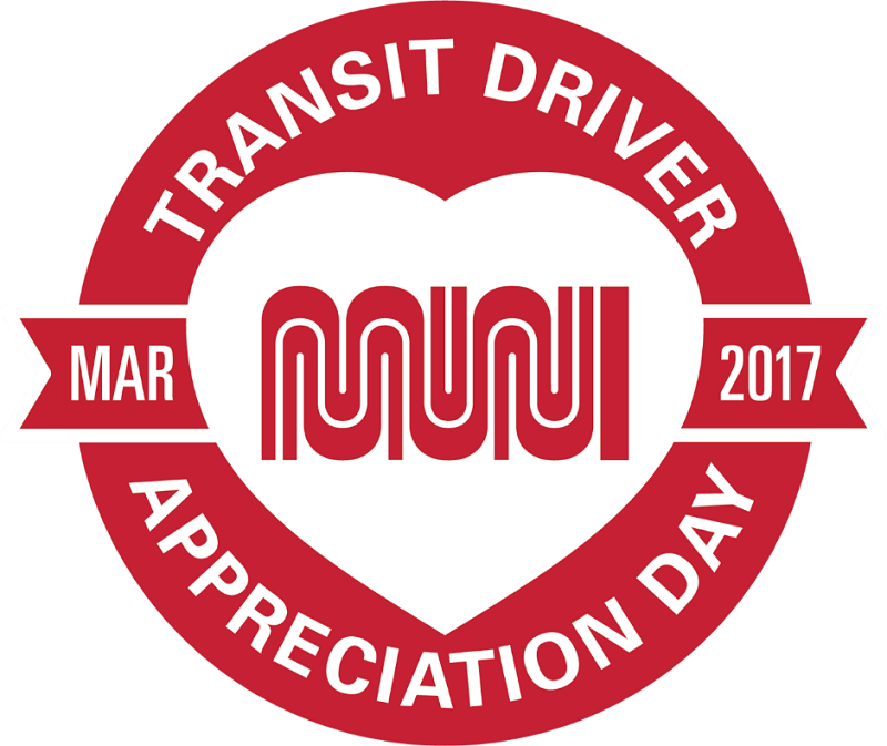 """Transit Driver Appreciation Day, Mar 2017,"" with the Muni worm logo in the center of a heart."