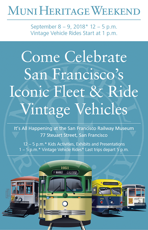 Muni Heritage Weekend September 8th and 9th 2018 from noon to 5 p.m. Vintage Vehicle Rides Start at 1 p.m.