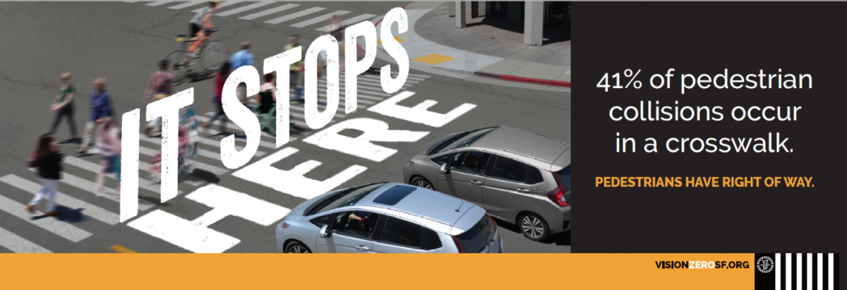 Vision Zero SF It Stops Here