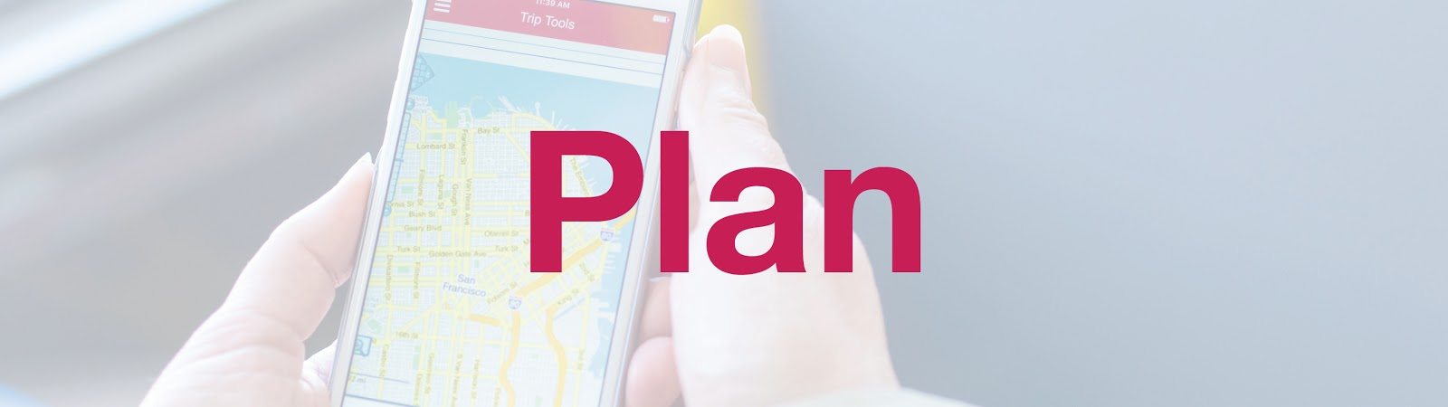 Plan (Image: Hands holding a smartphone with a map open on the screen.)