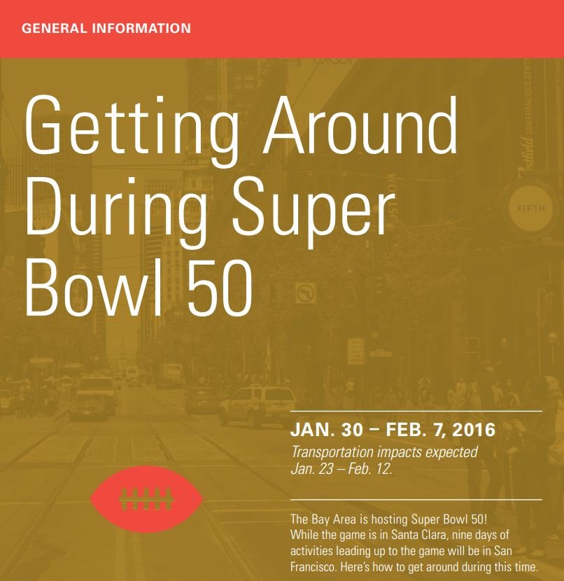 "Graphic image from the front of the SFMTA's ""Getting Around During Super Bowl 50"" brochure in red, gold and white."