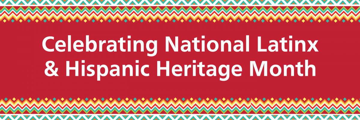 """Celebrating National Latinx & Hispanic Heritage Month"" with an inspired border"