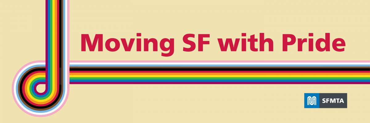 Moving SF with pride; purple, blue, green, yellow, red, black, brown, light blue, white, pink stripes horizontal to vertical