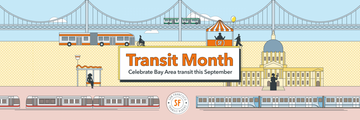 """graphic showing scenes of transit riders, vehicles and SF landmarks. """"Transit Month: Celebrate Bay Area transit this September"""""""