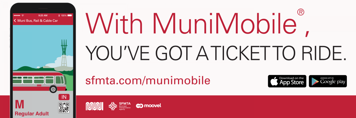 "MuniMobile ad ""With MuniMobile®,  you've got a ticket to ride."""