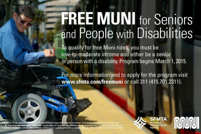 Free Muni for Seniors and Disabilities; for details follow the Free Muni link