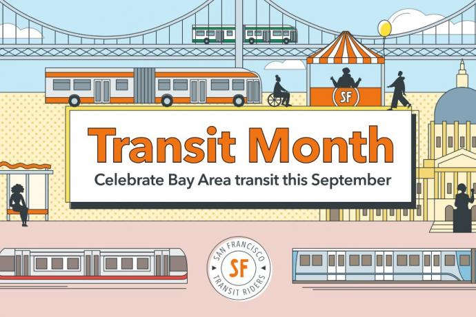 Graphical image stating Transit Month : Celebrate Bay Area transit this September