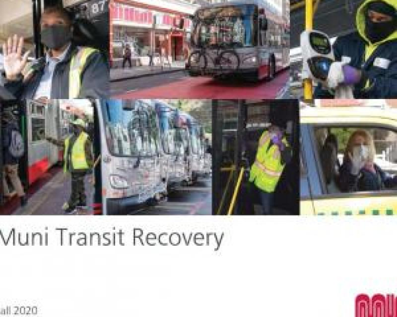 Muni Transit Recovery Report