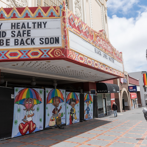 A sign on the Castro Theatre says Stay Health and Safe We'll Be Back Soon