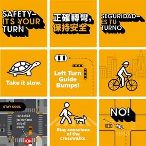 "nine posters with these messages: ""safety it's your turn"" in english, chinese and spanish, ""take it slow"" with an image of a tur"